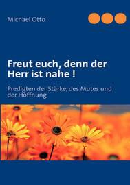 Freut Euch, Denn Der Herr Ist Nahe ! by Michael Otto image