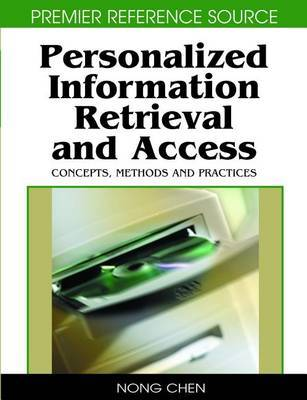 Personalized Information Retrieval and Access: Concepts, Methods and Practices image