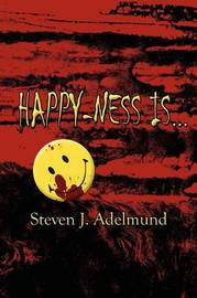 Happy-Ness Is... by Steven J. Adelmund image
