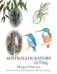 Australian Nature in Poetry by Margot Petersen