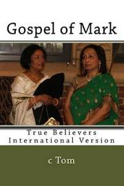 Gospel of Mark - Study Bible (Red Letter Edition) by C Tom image