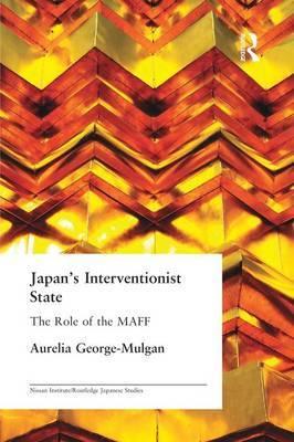Japan's Interventionist State by Aurelia George Mulgan image