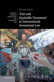'Fair and Equitable Treatment' in International Investment Law by Roland Klager