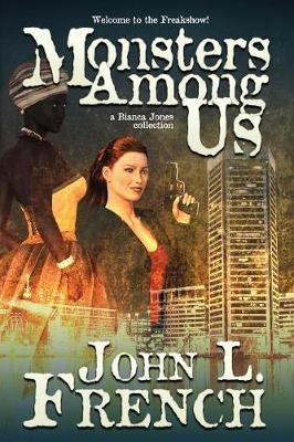 Monsters Among Us by John L French