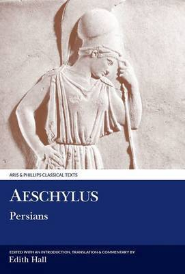 Aeschylus: The Persians by Edith Hall image