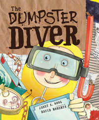 Dumpster Diver by Janet S Wong