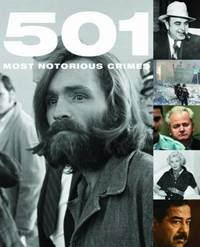 501 Most Notorious Crimes by Paul Donnelley image
