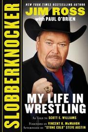 Slobberknocker by Jim Ross