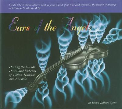 Ears Of The Angels by Deena Zalkind Spear