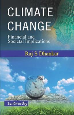 Climate Change by Raj S. Dhankar