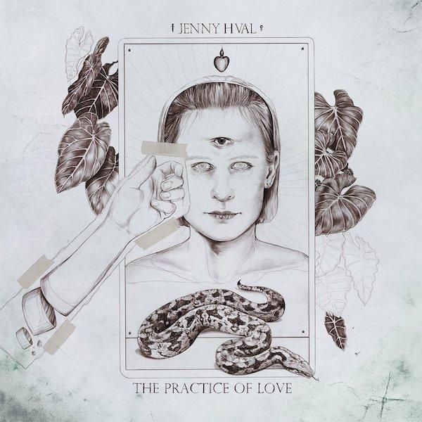 The Practice of Love by Jenny Hval