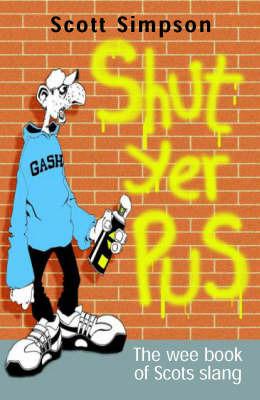 Shut Yer Pus by Scott Simpson image