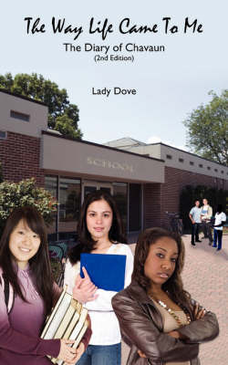 The Way Life Came To Me by Lady Dove