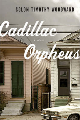 Cadillac Orpheus by Solon Timothy Woodward