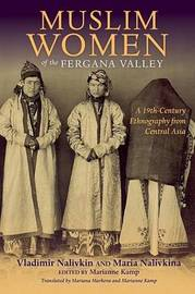 Muslim Women of the Fergana Valley by Maria Nalivkina