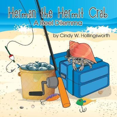 Herman the Hermit Crab by Cindy W Hollingsworth