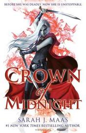 Crown of Midnight (Throne of Glass #2) (UK Ed.) by Sarah J Maas