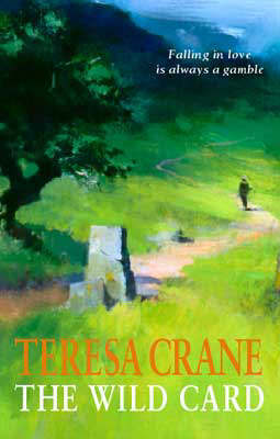 The Wild Card by Teresa Crane