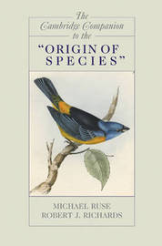 "The Cambridge Companion to the ""Origin of Species"" by Robert J. Richards"