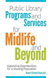 Public Library Programs and Services for Midlife and Beyond by Renee Bennett-Kapusniak image