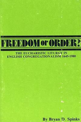 Freedom or Order? by Bryan D. Spinks