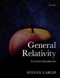 General Relativity by Steven Carlip