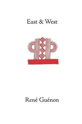 East and West by Rene Guenon image