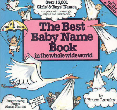 The Best Baby Name Book in the Whole Wide World by Bruce Lansky image