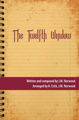 The Twelfth Window by J.M. Norwood