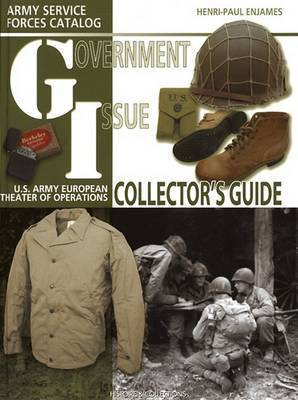 G.I. Collector's Guide by Henri-Paul Enjames