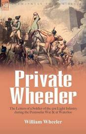 Private Wheeler by William Wheeler