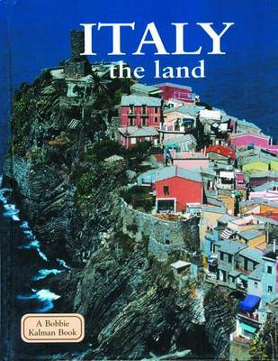 Italy, the Land by Greg Nickles