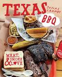 Texas BBQ: Meat, smoke & love by Jonas Cramby