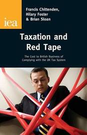 Taxation and Red Tape by Francis Chittenden image