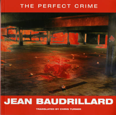 The Perfect Crime by Jean Baudrillard