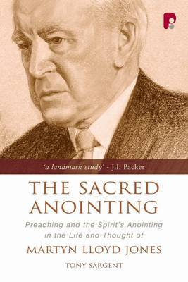The Sacred Anointing by Tony Sargent