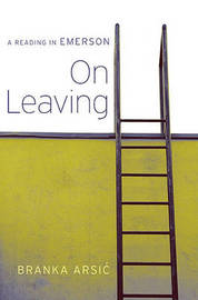 On Leaving by Branka Arsic image