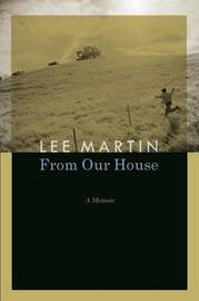From Our House by Lee Martin image