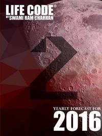 Lifecode #2 Yearly Forecast for 2016 - Durga by Swami Ram Charran