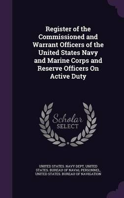 Register of the Commissioned and Warrant Officers of the United States Navy and Marine Corps and Reserve Officers on Active Duty image