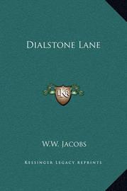 Dialstone Lane by W.W. Jacobs