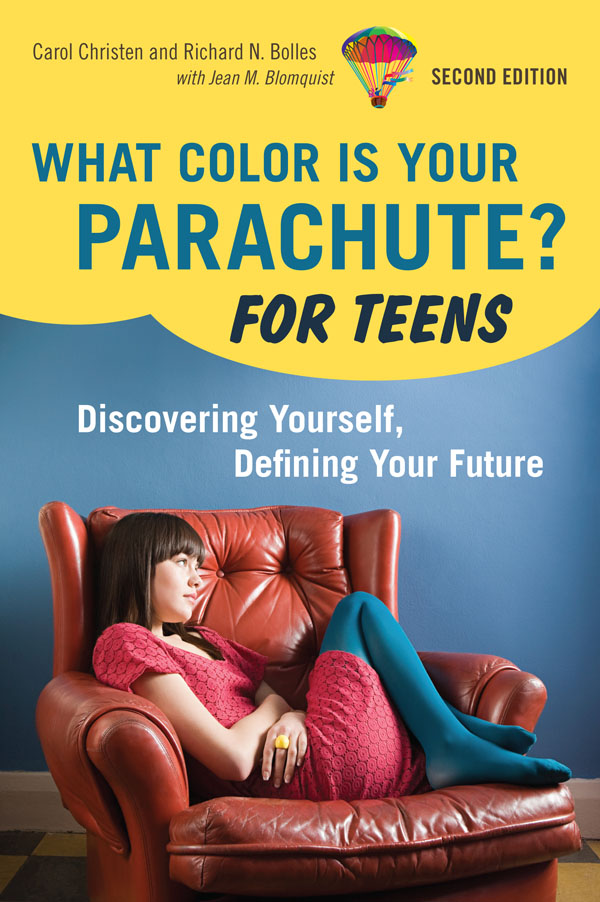 What Color Is Your Parachute? for Teens, 2nd Edition: Discovering Yourself, Defining Your Future by Carol Christen image