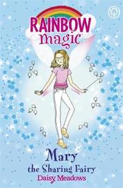 Rainbow Magic: Mary the Sharing Fairy by Daisy Meadows