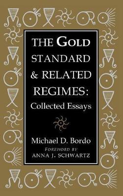 Studies in Macroeconomic History by Michael D. Bordo
