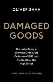 Damaged Goods by Oliver Shah