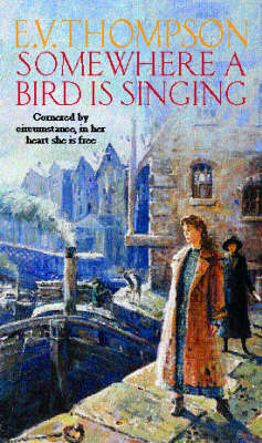 Somewhere A Bird Is Singing by E.V. Thompson image