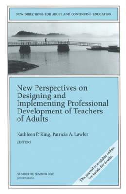 New Perspectives on Designing and Implementing Professional Development of Teachers of Adults