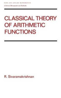 Classical Theory of Arithmetic Functions by R. Sivaramakrishnan image
