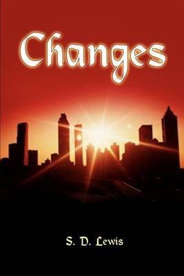 Changes by S.D. Lewis