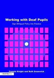 Working with Deaf Children by Pamela Knight image